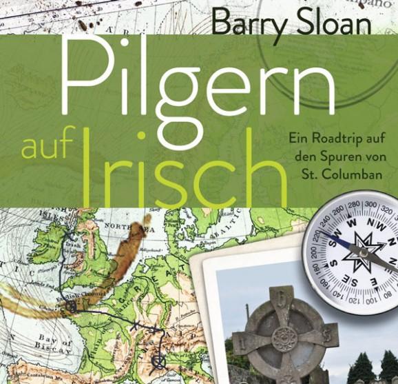 Pilgern auf Irisch...
